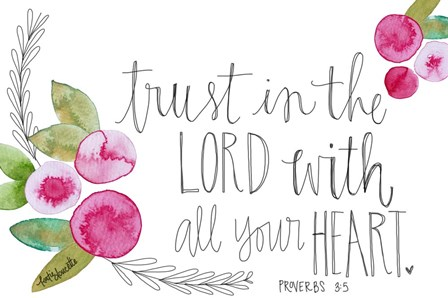 Trust in the Lord by Katie Doucette art print