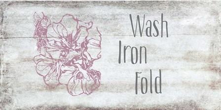Wash, Iron, Fold by Ramona Murdock art print