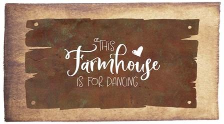 This Farmhouse is for Dancing by Tara Moss art print